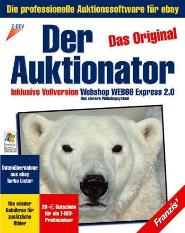 Der Auktionator 2.0, CD-ROM Das Original. Die professionelle Auktionssoftware für eBay. Inkl.
