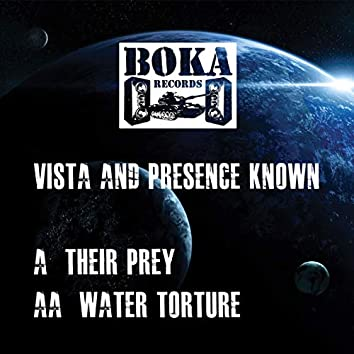 Their Prey / Water Torture