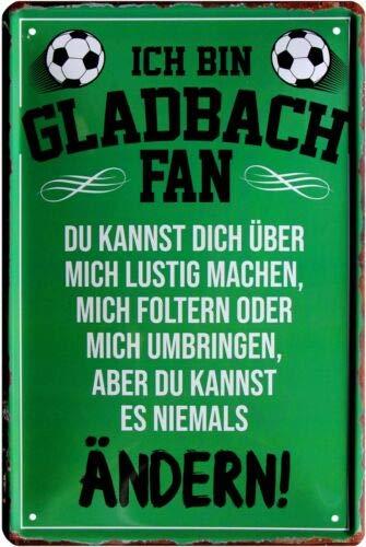 Ich Bin Gladbach Fan Fußball 20x30 cm Blechschild 1506