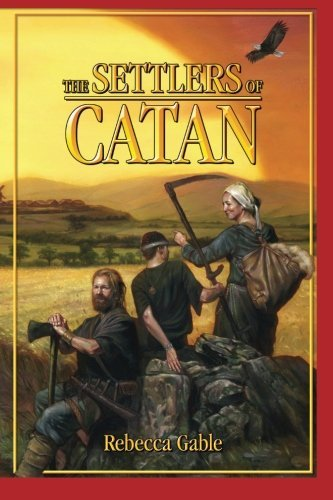 The Settlers of Catan Gable, Rebecca ( Author ) Nov-15-2011 Paperback
