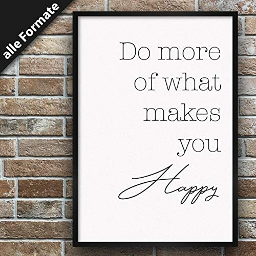 Papierschmiede Spruch-Poster | Stilvollle Wanddeko für den Bilderrahmen | DIN A4 (21x30 cm) | Do More of What Makes You Happy
