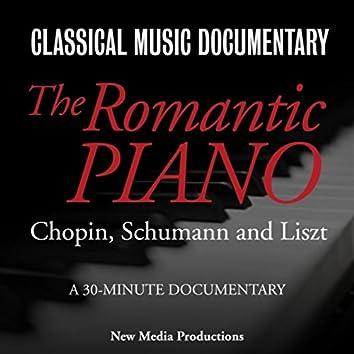 The Romantic Piano (Chopin, Schumann & Liszt)