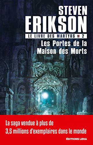 Les portes de la maison des morts: Le Livre des Martyrs, T2