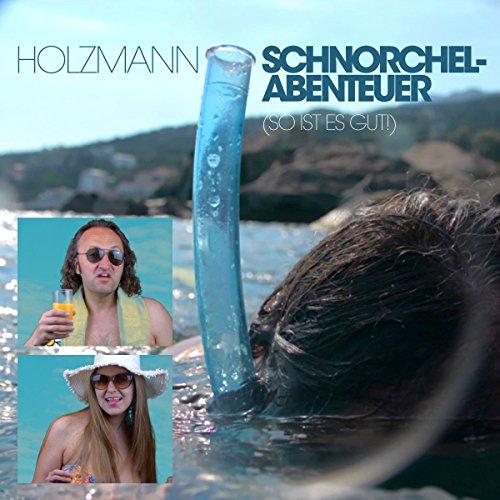 Schnorchel-Abenteuer (So Ist Es Gut!) (Amorphous II)