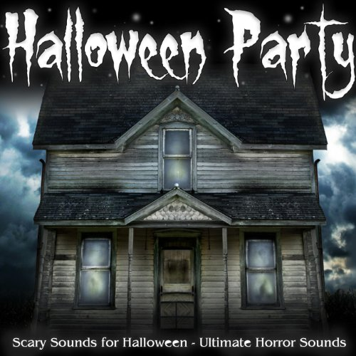 Haunted House - Halloween Party, Scary Sounds for Halloween