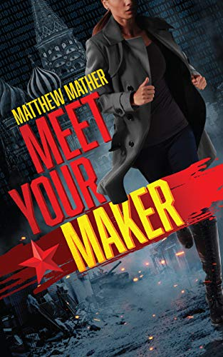 Meet Your Maker (The Delta Devlin Novels Book 1)