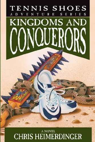 Tennis Shoes Adventure Series, Vol. 10: Kingdoms and Conquerors (English Edition)