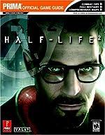 Half-Life 2 - Prima Official Game Guide de David Hodgson