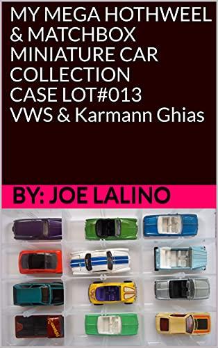 MY MEGA HOTHWEEL & MATCHBOX MINIATURE CAR COLLECTION CASE LOT#013 VWS &...