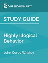 Study Guide: Highly Illogical Behavior by John Corey Whaley (SuperSummary)