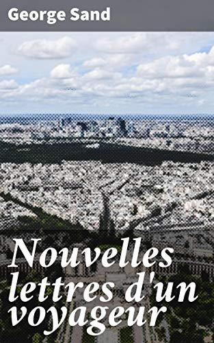 Couverture du livre Nouvelles lettres d'un voyageur