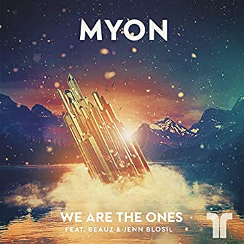 We Are The Ones