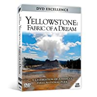 Yellowstone: Fabric of a Dream [DVD] [Import]