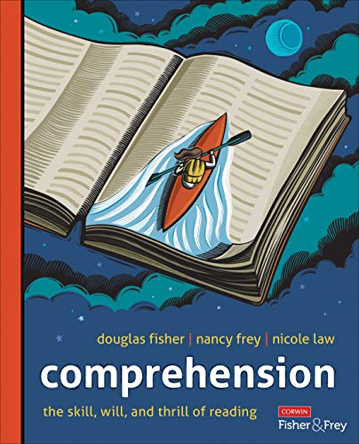 Compare Textbook Prices for Comprehension [Grades K-12]: The Skill, Will, and Thrill of Reading Corwin Literacy 1 Edition ISBN 9781071812839 by Fisher, Douglas,Frey, Nancy,Law, Nicole V.