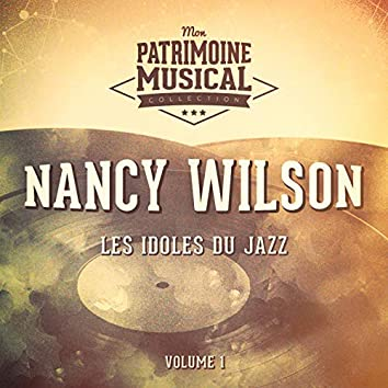 Les idoles du Jazz : Nancy WIlson, Vol. 3