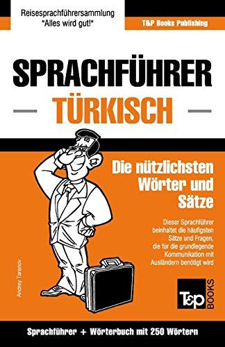 Sprachführer Deutsch-Türkisch und Mini-Wörterbuch mit 250 Wörtern (German Collection, Band 291)