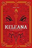 Keleana - Tome 3 L'Héritière du feu