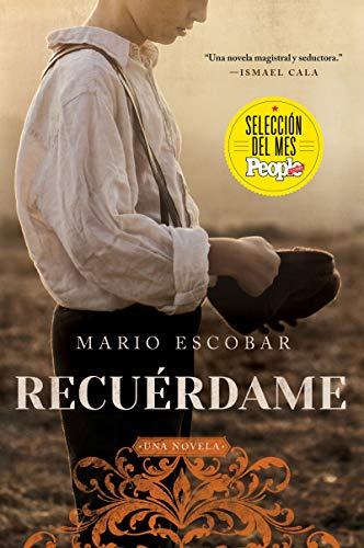 Remember Me \ Recuerdame (Spanish edition): El barco que salvó a quinientos ninos republicanos de la Guerra Civil Espanola