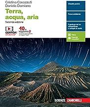 Scaricare Libri Terra, acqua, aria. Per le Scuole superiori. Con e-book. Con espansione online PDF