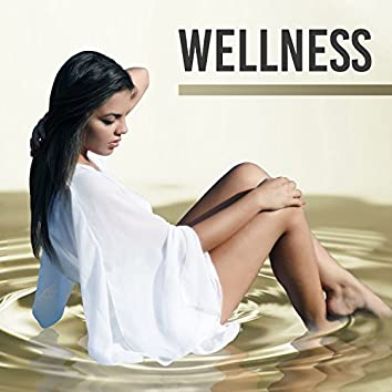 Wellness – Best Spa Compilation Ever, Full of Calming Nature Sounds for Deep Relax, Spa, Wellness, Beauty Treatments, Massage