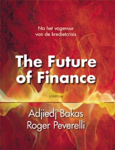 The Future of finance: een nieuwe toekomst voor banken, verzekeraars en pensiouefondsen