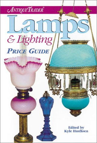 Antique Trader Lamps & Lighting Price Guide