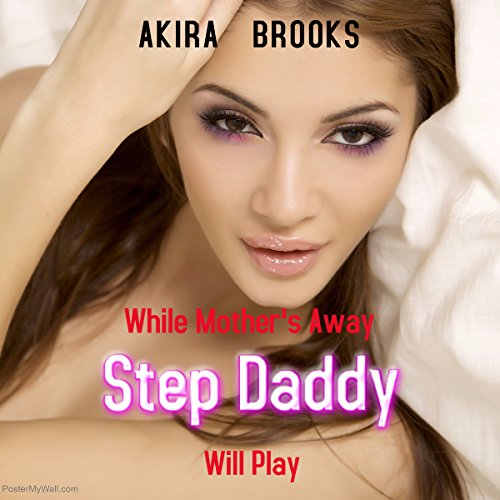 While Mother's Away Step Daddy Will Play audiobook cover art