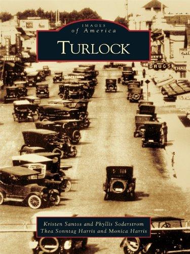 Turlock (Images of America) (English Edition)