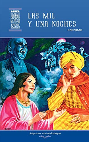 Las mil y una noches: Volume 7 (Ariel Juvenil Ilustrada)