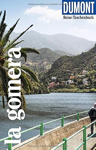 DuMont Reise-Taschenbuch La Gomera: RReiseführer plus Reisekarte. Mit individuellen Autorentipps und vielen Touren.