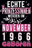 geburtstag geschenke frauen : Echte Prinzessinnen Werden Im November 1966 Geboren: Geschenk frauen geburtstag 55 jahre,Geschenkideen für 55 jährige ... ... 6 x 9 Zoll, 110 Seiten, Notizbuch A5.