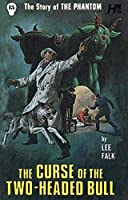 The Curse of the Two-headed Bull (Phantom: the Complete Avon Novels)