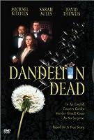 Dandelion Dead [DVD]