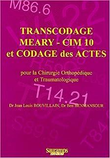Transcodage Méary - CIM 10 et codage des actes pour la chirurgie orthopédique et traumatologique