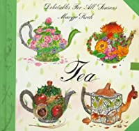 Tea: Delectables Seasons (Delectables for all seasons)