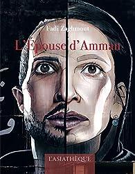 L'épouse d'Amman par Fadi Zaghmout