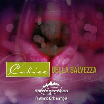 Calice Della Salvezza