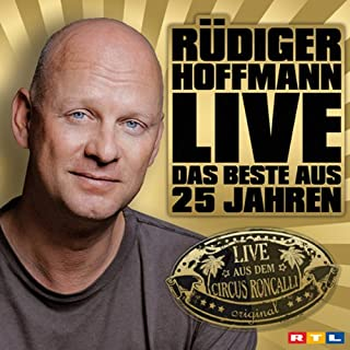 Rüdiger Hoffmann: Das Beste aus 25 Jahren                   Autor:                                                                                                                                 Rüdiger Hoffmann                               Sprecher:                                                                                                                                 Rüdiger Hoffmann                      Spieldauer: 1 Std. und 30 Min.     110 Bewertungen     Gesamt 3,9