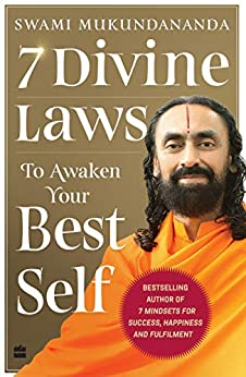 7 Divine Laws to Awaken Your Best Self by [Swami Mukundananda]