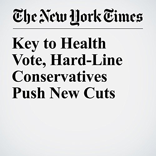 Key to Health Vote, Hard-Line Conservatives Push New Cuts copertina