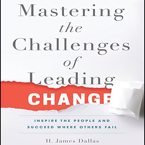 Mastering the Challenges of Leading Change audiobook cover art