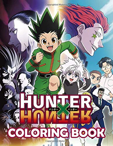 Hunter X Hunter Coloring Book: Over 40 High Quality Hand-Drawn Illustrations To Inspire Creativity. Great Gift For Your Kids