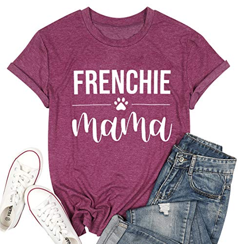 Frenchie Mama Shirt Womens Funny Dog Mom Letter Graphic T-Shirt Casual Short Sleeve Tee Tops Fuchsia