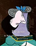 Picasso , de Malaga 1881 a Mougins 1973 (French Edition)