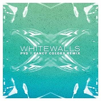Whitewalls (PVD X Fancy Colors Remix)