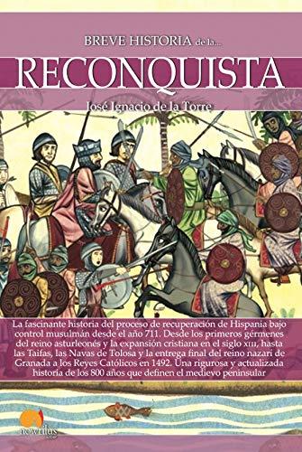 Breve historia de la Reconquista eBook: José Ignacio de la Torre ...