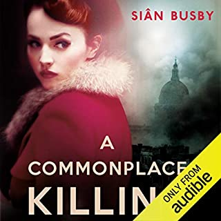 A Commonplace Killing                   By:                                                                                                                                 Sian Busby                               Narrated by:                                                                                                                                 Robert Peston,                                                                                        Daniel Weyman                      Length: 7 hrs and 26 mins     244 ratings     Overall 3.8