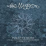 For Ever More: Live at London Shepherd's Bush Empire: 27/02/08–01/03/08 von The Mission