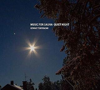 MUSIC FOR SAUNA QUIET NIGHT