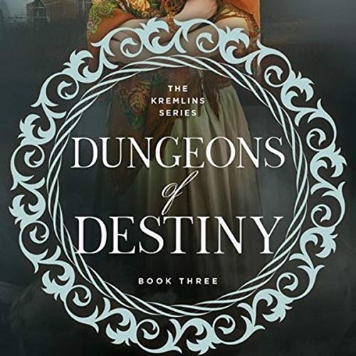 Dungeons of Destiny: A Historical Romance Novel  By  cover art